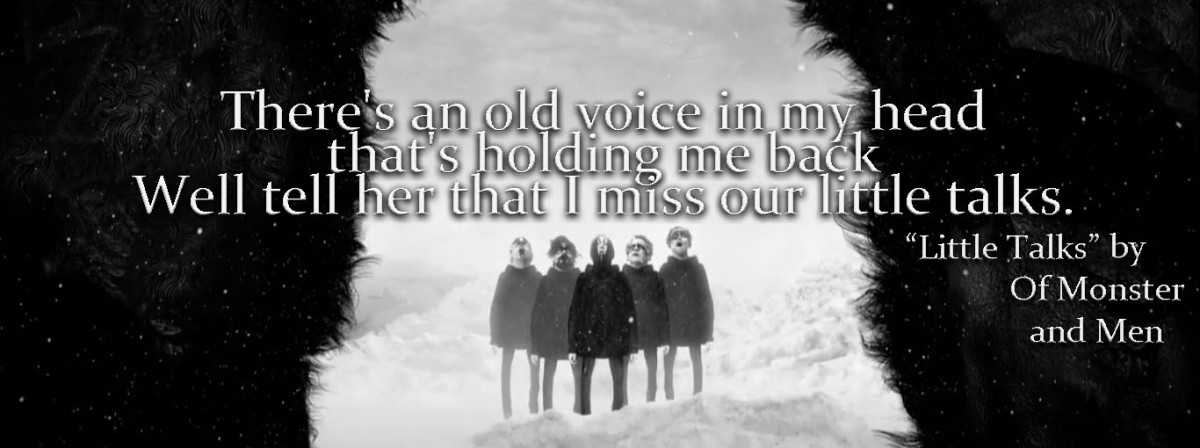Lyric Quotes: LIttle Talks by Of Monsters and Men